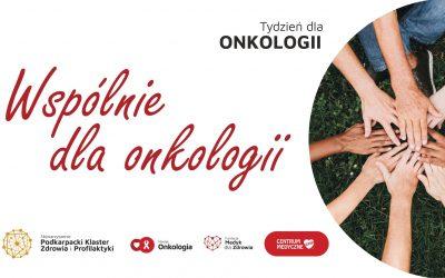 Tydzień dla Onkologii 04.02-10.02